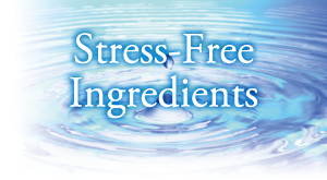 Stress-Free Ingredients